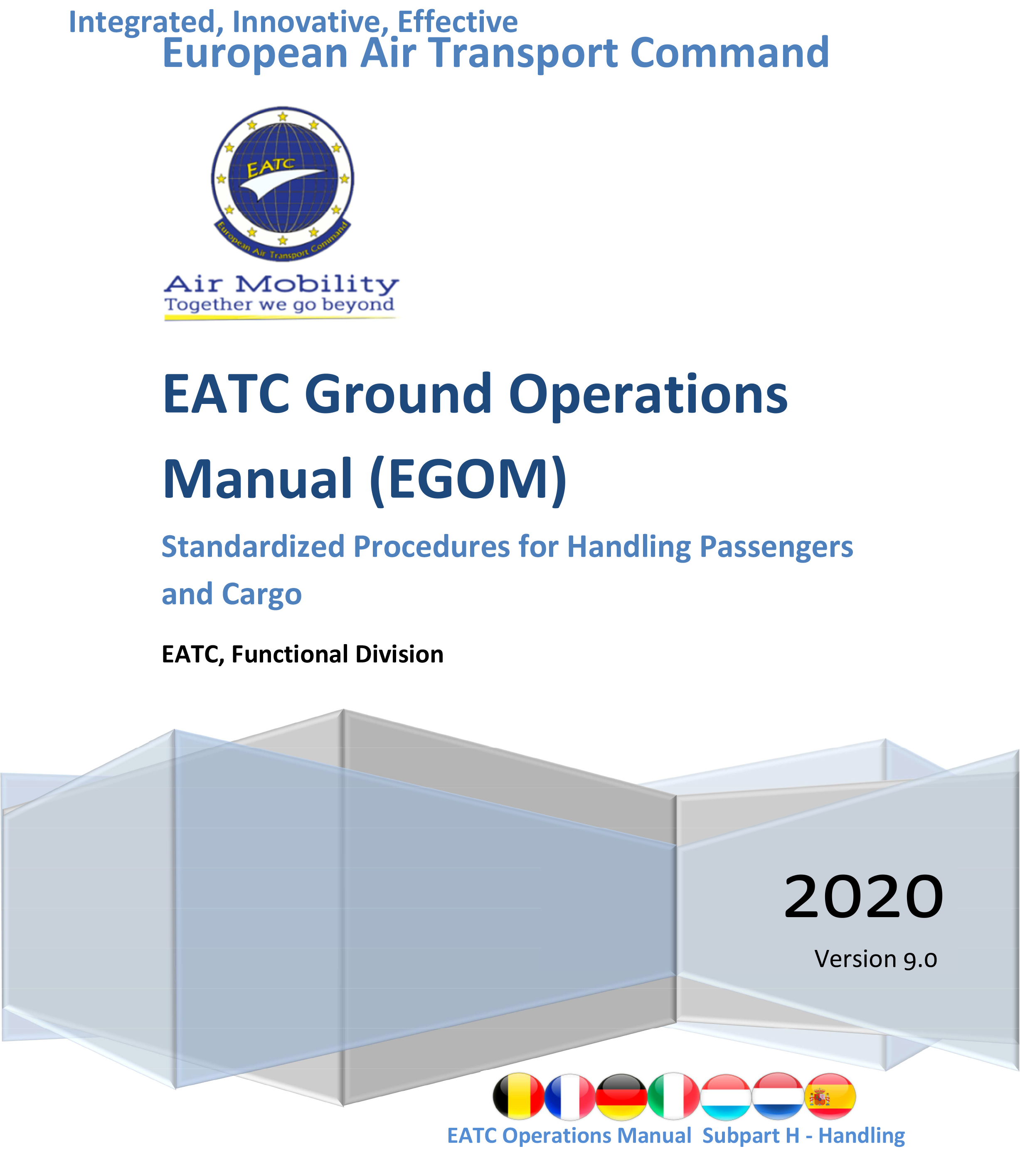 "EATC launches its 2020 edition of the ""Ground Operations Manual""."